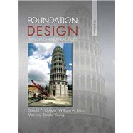 Foundation Design Principles and Practices by Coduto, Donald P.; Kitch, William A.; Yeung, Man-chu Ronald, 9780133411898