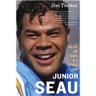 Junior Seau by Trotter, Jim, 9780544811898