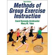 Methods of Group Exercise Instruction by Kennedy-Armbruster, Carol, 9781450421898