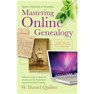 Mastering Online Genealogy by Quillen, W. Daniel, 9781593601898
