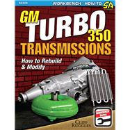 GM Turbo 350 Transmissions by Ruggles, Cliff, 9781613251898