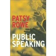 Public Speaking by Rowe, Patsy, 9781741101898
