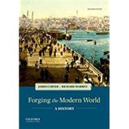 Forging the Modern World A History by Carter, James; Warren, Richard, 9780190901899