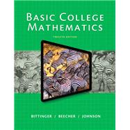 Basic College Mathematics by Bittinger, Marvin L., 9780321931900