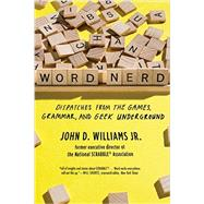 Word Nerd by Williams, John D., 9781631491900
