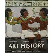 Art History Portable Book 1, NEW MyArtsLab with Pearson eText, and Art History Portables Book 2 by Stokstad, Marilyn; Cothren, Michael, 9780205941902