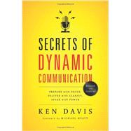 Secrets of Dynamic Communications by Davis, Ken, 9780849921902
