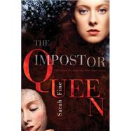 The Impostor Queen by Fine, Sarah, 9781481441902