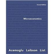 Microeconomics, Student Value Edition Plus MyLab Economics with Pearson eText -- Access Card Package by Acemoglu, Daron; Laibson, David; List, John, 9780134641904
