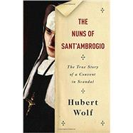 The Nuns of Sant'Ambrogio by WOLF, HUBERTMARTIN, RUTH, 9780385351904