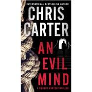 An Evil Mind by Carter, Chris, 9781501141904
