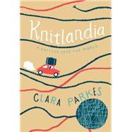 Knitlandia by Parkes, Clara, 9781617691904