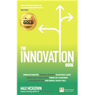 The Innovation Book How to Manage Ideas and Execution for Outstanding Results by Mckeown, Max, 9781292011905