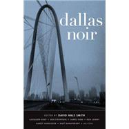 Dallas Noir by Smith, David Hale, 9781617751905