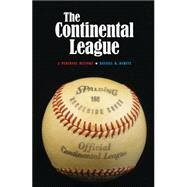 The Continental League: A Personal History by Buhite, Russell D., 9780803271906