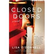 Closed Doors by O'Donnell, Lisa, 9780062271907