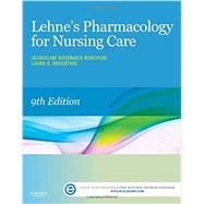 Lehne's Pharmacology for Nursing Care by Burchum, Jacqueline, 9780323321907