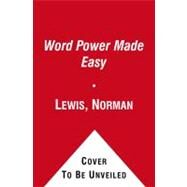 Word Power Made Easy by Lewis, Norman, 9780671741907