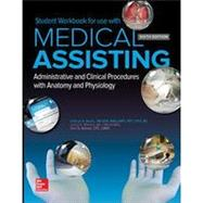 Student Workbook for Medical Assisting: Administrative and Clinical Procedures by Whicker, Leesa;Booth , Kathryn;Wyman , Terri, 9781259731907