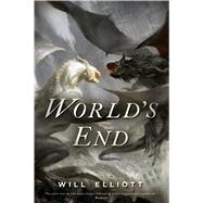World's End by Elliott, Will, 9780765331908