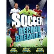 Soccer Record Breakers by Gifford, Clive, 9781783121908