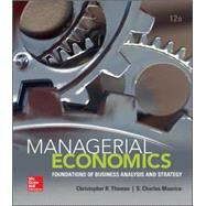 Managerial Economics by Thomas, Christopher; Maurice, S. Charles, 9780078021909