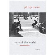 News of the World by LEVINE, PHILIP, 9780375711909