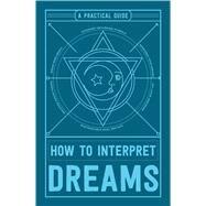 How to Interpret Dreams by Adams Media, 9781507201909
