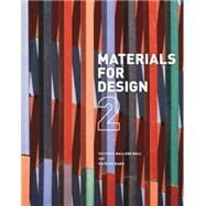 Materials for Design 2 by Bell, Victoria Ballard; Rand, Patrick, 9781616891909