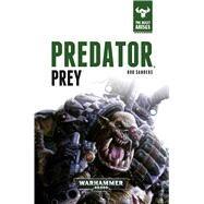 Predator, Prey by Sanders, Rob, 9781784961909