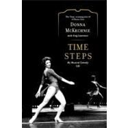 Time Steps : My Musical Comedy Life by McKechnie, Donna; Lawrence, Greg, 9781439191910
