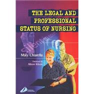 The Legal and Professional Status of Nursing by Chiarella, 9780443071911