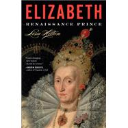 Elizabeth by Hilton, Lisa, 9780544811911