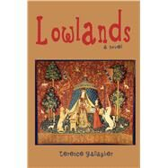 Lowlands by Gallagher, Terence, 9781604891911