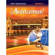 Avancemos : Student Edition Level 1 2013 by Holt Mcdougal, 9780547871912