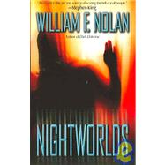 Nightworlds by Nolan, William F., 9780843951912