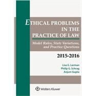 Ethical Problems in the Prac of Law: Stats Stand & Quest Stat Sup by Lisa G. Lerman, 9781454851912