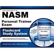 Flashcard Study System for the NASM Personal Trainer Exam : NASM Test Practice Questions and Review for the National Academy of Sports Medicine Board of Certification Examination by Nasm Exam Secrets, 9781610721912