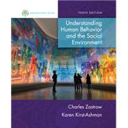 Empowerment Series: Understanding Human Behavior and the Social Environment by Zastrow/Kirst-Ashman, 9781305101913