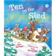 Ten on the Sled by Norman, Kim; Woodruff, Liza, 9781454911913