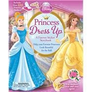 Disney Princess Dress Up A Forever Sticker Storybook by Disney Princess, 9780794431914