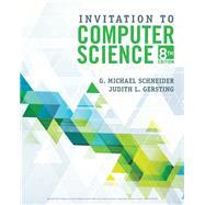 Invitation to Computer Science by Schneider, G.Michael; Gersting, Judith, 9781337561914