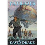 Patriots by Drake, David, 9781476781914