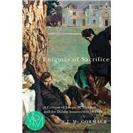 Enigmas of Sacrifice by McCormack, W. J., 9781611861914