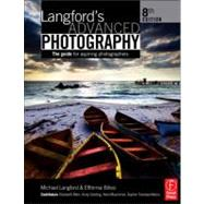 Langford's Advanced Photography by Bilissi; Efthimia, 9780240521916