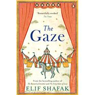 The Gaze by Shafak, Elif, 9780241201916