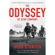 The Odyssey of Echo Company by Stanton, Doug, 9781476761916