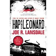 Hap and Leonard by Lansdale, Joe  R.; Koryta, Michael, 9781616961916