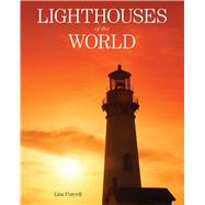 Lighthouses of the World by Purcell, Lisa, 9781629141916
