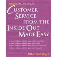 Customer Service from the Inside Out Made Easy by Levesque, Paul, 9781932531916